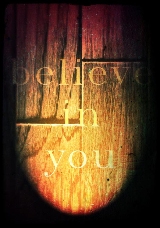 Believe in You motivational