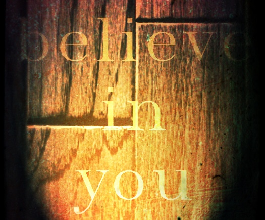 Believe in You motivational