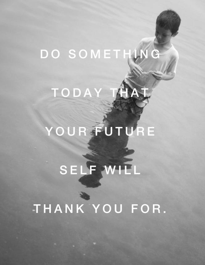 your future self quote photo