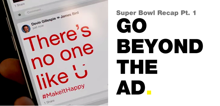 Super Bowl 2015 Go Beyond The Ad