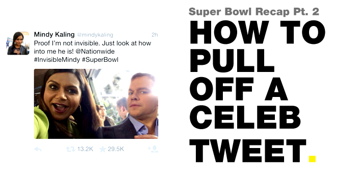 How to Pull Off a Celeb Tweet Super Bowl